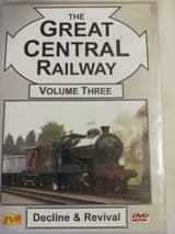 The Great Central Main Line volume 3 - Decline & Revival